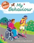 Me and My World: My Behaviour - Book
