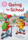 Reading Champion: Going to School : Independent Reading Non-Fiction Pink 1a - Book