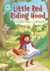 Reading Champion: Little Red Riding Hood : Independent Reading Turquoise 7 - Book