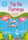 Flip the Flamingo : Independent Reading Blue 4 - eBook