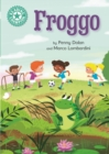 Froggo : Independent Reading Turquoise 7 - eBook