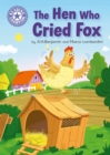 The Hen Who Cried Fox : Independent Reading Purple 8 - eBook