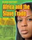 Black History: Africa and the Slave Trade - Book