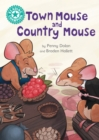 Town Mouse and Country Mouse : Independent Reading Turquoise 7 - eBook