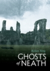 Ghosts of Neath - Book