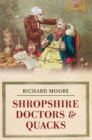 Shropshire Doctors & Quacks - Book