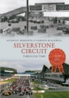 Silverstone Circuit Through Time - Book