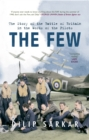 The Few : The Story of the Battle of Britain in the Words of the Pilots - Book