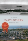 East Lothian Through Time - Book