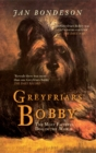 Greyfriars Bobby : The Most Faithful Dog in the World - Book
