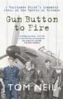 Gun Button to Fire : A Hurricane Pilot's Dramatic Story of the Battle of Britain - eBook