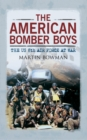 The American Bomber Boys : The US 8th Air Force at War - Book