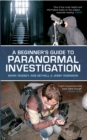 A Beginner's Guide to Paranormal Investigation - eBook