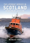The Lifeboat Service in Scotland : Station by Station - Book