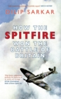 How the Spitfire Won the Battle of Britain - Book