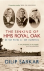 The Sinking of HMS Royal Oak : In the Words of the Survivors - eBook