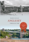 Anglesey Through Time - Book