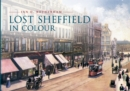 Lost Sheffield in Colour - eBook