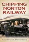 Chipping Norton Railway - Book