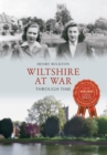 Wiltshire at War Through Time - Book