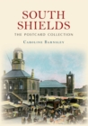 South Shields The Postcard Collection - Book