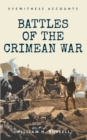 Eyewitness Accounts Battles of The Crimean War - Book