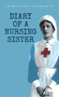 Eyewitness Accounts Diary of a Nursing Sister - Book