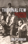 The Final Few : The Last Surviving Pilots of the Battle of Britain Tell Their Stories - Book