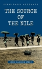 Eyewitness Accounts The Source of the Nile - Book