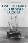Once Aboard a Cornish Lugger - Book