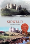 Kidwelly Through Time - Book