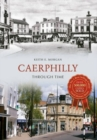 Caerphilly Through Time - Book