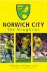 Norwich City The Noughties - Book