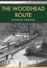 The Woodhead Route - Book