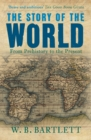 The Story of the World : From Prehistory to the Present - Book