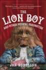 The Lion Boy and Other Medical Curiosities - Book