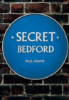 Secret Bedford - Book