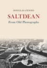 Saltdean From Old Photographs - Book