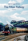 The Fifties Railway - Book