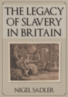 The Legacy of Slavery in Britain - Book