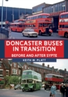 Doncaster Buses in Transition : Before and After SYPTE - Book