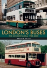 London's Buses: The Colourful Era 1985-2005 - Book