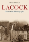 Lacock From Old Photographs - Book