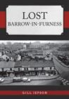 Lost Barrow-in-Furness - Book