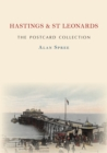 Hastings & St Leonards The Postcard Collection - Book