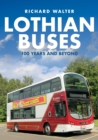 Lothian Buses: 100 Years and Beyond - Book