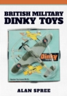 British Military Dinky Toys - Book