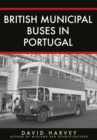 British Municipal Buses in Portugal - Book