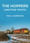 The Hoppers : Limestone Traffic - Book