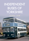 Independent Buses of Yorkshire - Book